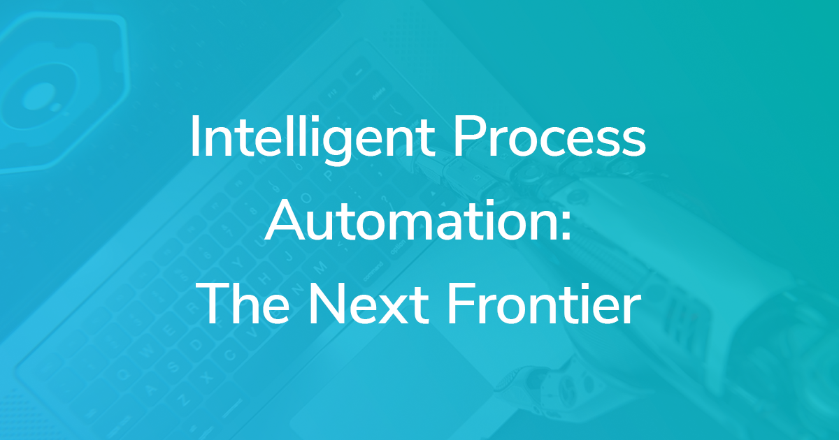 RPA vs IPA: Intelligent Process Automation is the Next