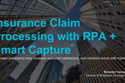 Automating Insurance Claim Processing with RPA (Robotic Process Automation) and Smart Capture